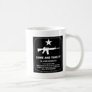 Come and Take It! Coffee Mug