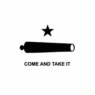 Come And Take It Cutout