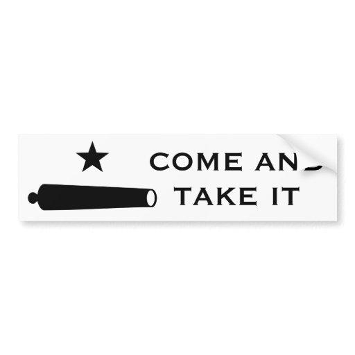 Come and Take It Flag Car Bumper Sticker Zazzle TpHhTJvw