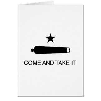 Come and Take It Flag Card