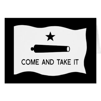 Come and Take It Flag Greeting Card