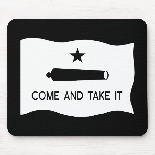 Come and Take It Flag Mouse Pads
