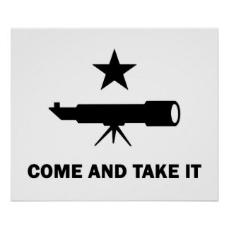 """Come and Take It"" for Scientists Poster"