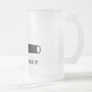 Come and take it! (Original) Frosted Glass Beer Mug