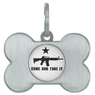 Come and Take It Pet Name Tag