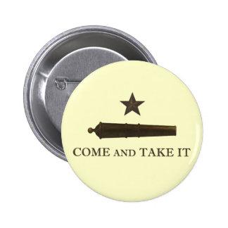 Come and Take It Pinback Button