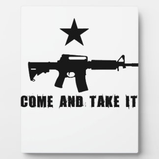 Come and Take It Plaque