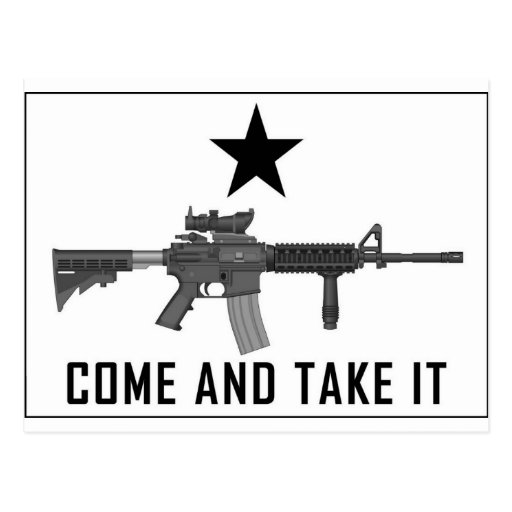 Come And Take It Postcards