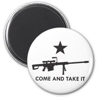 Come and take it! (Rifle 1) Magnet