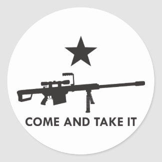 Come and take it Rifle 1 Round Stickers