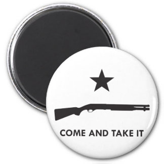 Come and take it! (Shotgun) Magnet