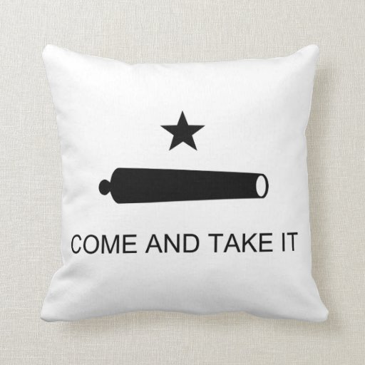Come And Take It Texas Flag Battle of Gonzales Pillows