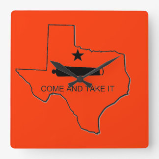 COME AND TAKE IT - TEXAS SQUARE WALL CLOCKS