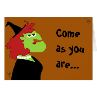 Come as you are card