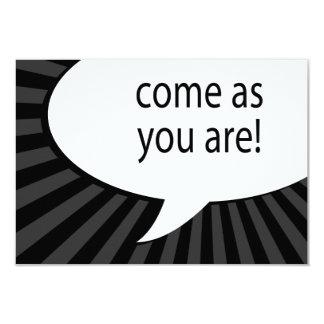 come as you are : comic speech bubble card
