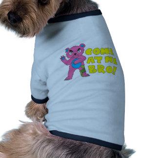 Come At Me Bear Pet Clothes