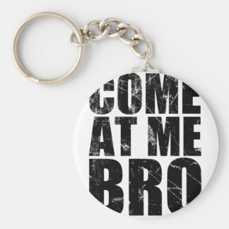 Come At Me Bro Basic Round Button Keychain