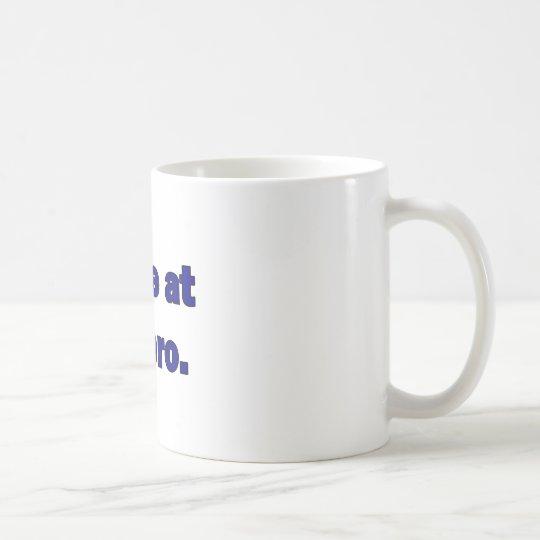 Come at me bro. coffee mug