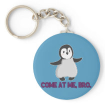Come At Me, Bro Penguin keychain