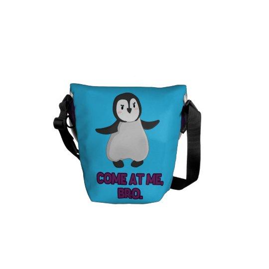 Come at Me, Bro Penguin Messenger Bag
