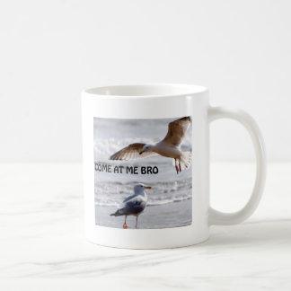 Come at me bro! Seagull Version Coffee Mug