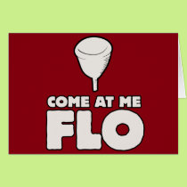 Come at me FLO Card