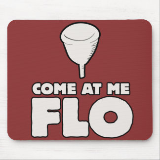 Come at me FLO Mouse Pad