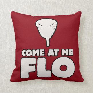 Come at me FLO Throw Pillow