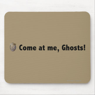 Come at me, ghosts! Black Mouse Pad
