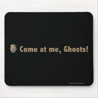 Come at me ghosts Gold Mouse Pads