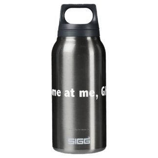 Come at me, ghosts! White Insulated Water Bottle