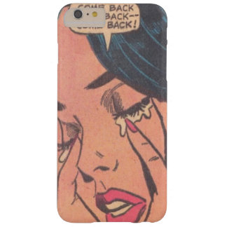come back baby girl crying barely there iPhone 6 plus case