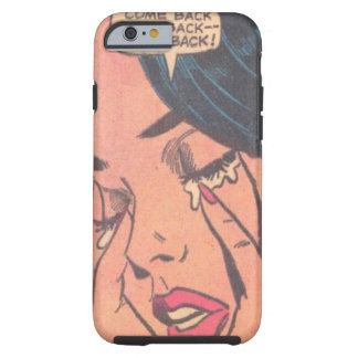 come back baby girl crying tough iPhone 6 case
