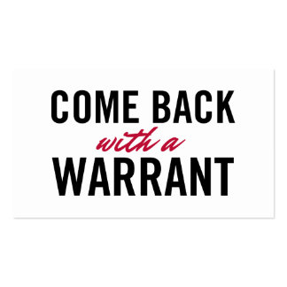 Come Back With A Warrant Double-Sided Standard Business Cards (Pack Of 100)