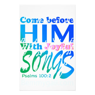 Come Before Him with Joyful Songs Psalms 100 Custom Stationery