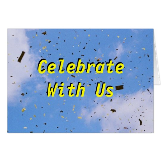 Come Celebrate With Us Card
