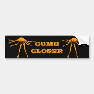 come closer bumper sticker
