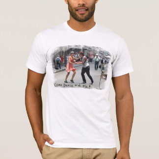 Come Dance With Me! T-Shirt