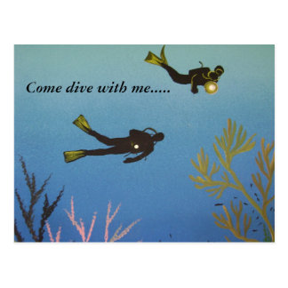Come dive with me.....Post Card