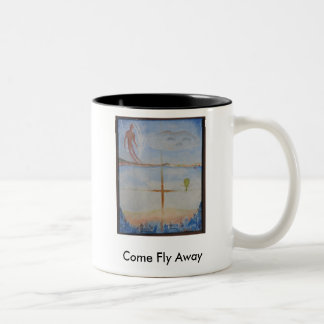 Come Fly Away Two-Tone Coffee Mug