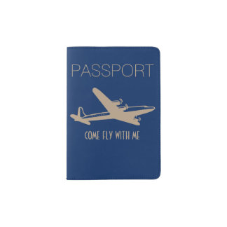"""""""Come Fly With Me"""" Passport Holder"""