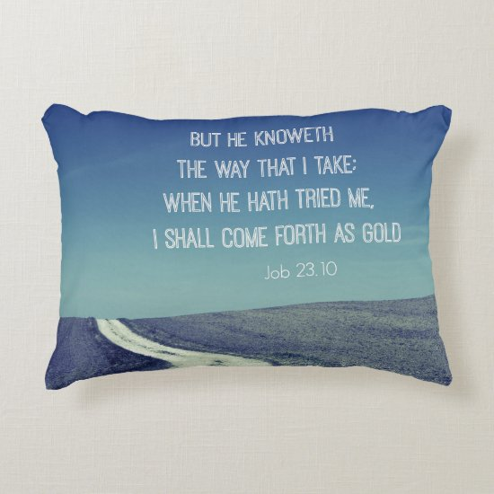 Come forth as Gold Bible Verse Quote Accent Pillow