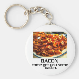 Come Get You Some Bacon. Basic Round Button Keychain