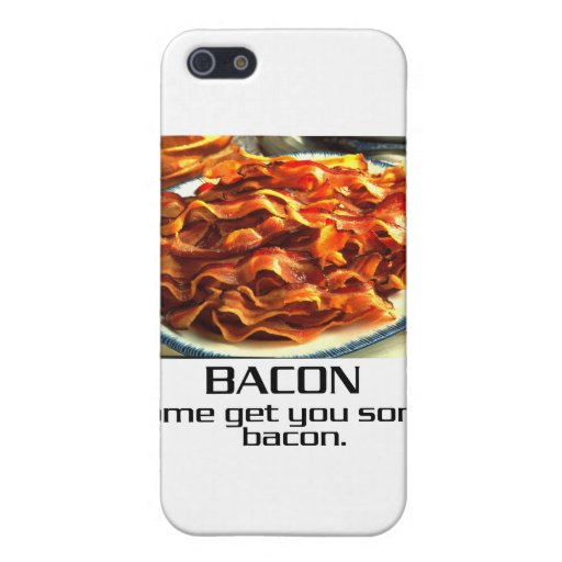 Come Get You Some Bacon Case For iPhone 5