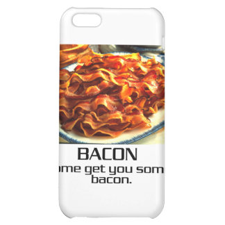 Come Get You Some Bacon Case For iPhone 5C
