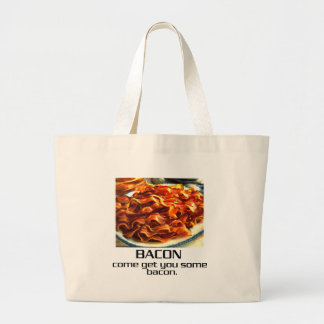 Come Get You Some Bacon. Large Tote Bag
