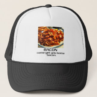 Come Get You Some Bacon. Trucker Hat