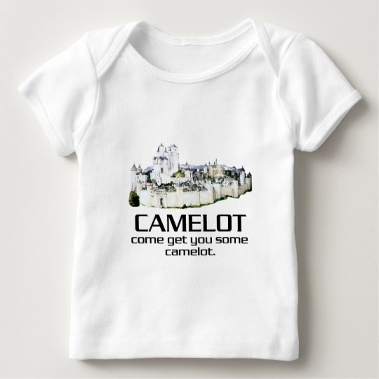 Come Get You Some Camelot. Baby T-Shirt