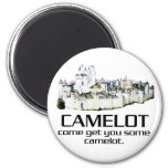 Come Get You Some Camelot. Fridge Magnet