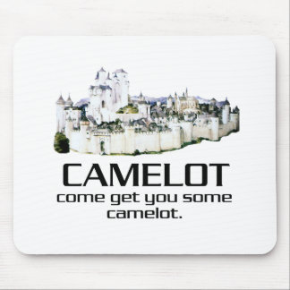 Come Get You Some Camelot. Mouse Pad